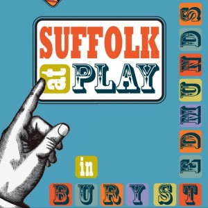 Suffolk at Play in Bury St Edmunds booklet cover