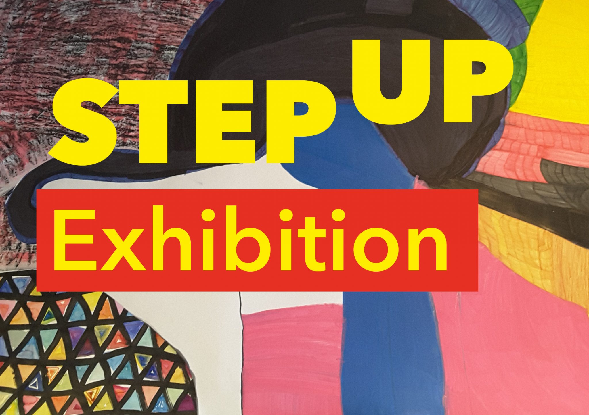 Step Up Exhibition